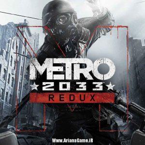 خرید بازی Metro Redux برای PC