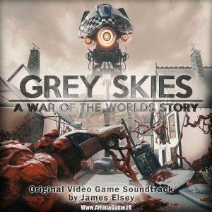 خرید بازی Grey Skies A War of the Worlds Story برای PC