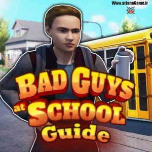 خرید بازی Bad Guys at School